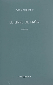 Le livre de Naïm - YvesCharpentier