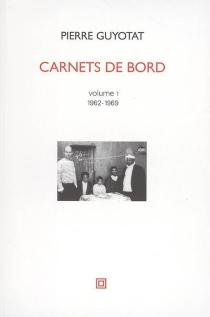 Carnets de bord - PierreGuyotat