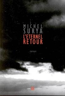 L'éternel retour - MichelSurya