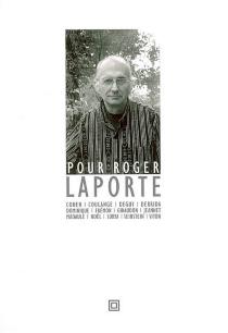 Pour Roger Laporte -