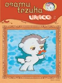 Unico, la petite licorne - OsamuTezuka