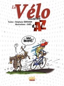 Le vélo illustré de A à Z - Gaël