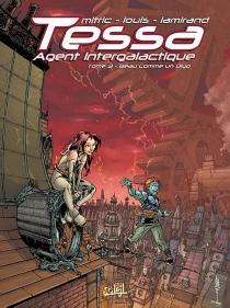 Tessa, agent intergalactique - StéphaneLouis