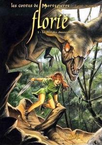 Les contes de Mortepierre : Florie - BriceTarvel