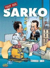 Tout sur Sarko - Brenard