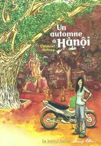 Un automne à Hanoi - ClémentBaloup