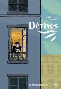 Dérives - Michel-YvesSchmitt