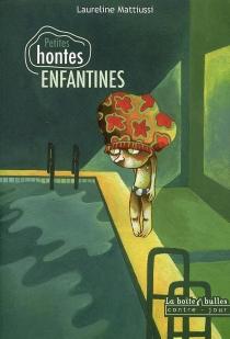 Petites hontes enfantines - LaurelineMattiussi