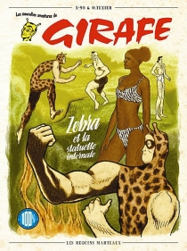 Les nouvelles aventures de Girafe - OlivierTexier
