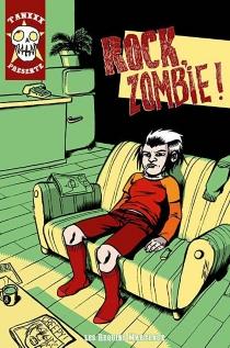 Rock zombie ! - Tanx