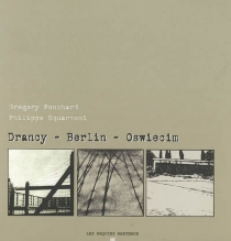 Drancy-Berlin-Oswiecim - Gregory Ponchard