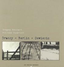 Drancy-Berlin-Oswiecim - GregoryPonchard