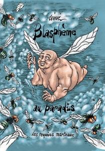 Blasphème au paradis - Rémi