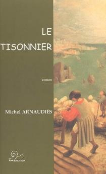 Le tisonnier - MichelArnaudiès