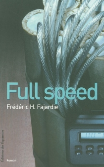 Full speed - Frédéric-H. Fajardie