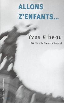 Allons z'enfants - YvesGibeau