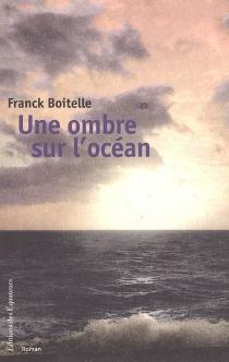 Une ombre sur l'océan - FranckBoitelle