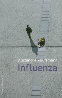 Influenza - AlexandreKauffmann
