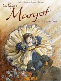 La reine Margot -