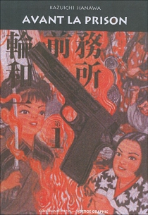 Avant la prison - KazuichiHanawa
