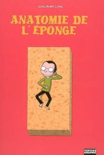 Anatomie de l'éponge - GuillaumeLong