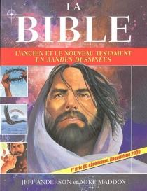 La Bible : L'Ancien et le Nouveau Testament en bandes dessinées - JeffAnderson