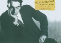 Pablo Neruda en noir et blanc : images d'une vie et d'une oeuvre : exposition, Paris, Maison de l'Amérique latine, 8 juin-17 sept. 2004 -