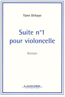 Suite au n° 1 au violoncelle - YannDebaye