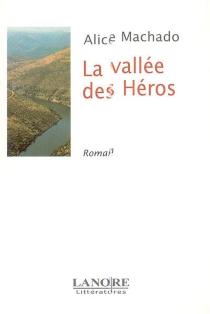 La vallée des héros - AliceMachado
