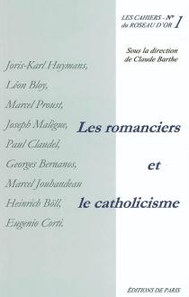 Les romanciers et le catholicisme -
