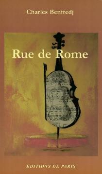 Rue de Rome - CharlesBenfredj