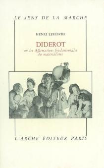 Diderot ou les Affirmations fondamentales du matérialisme - HenriLefebvre