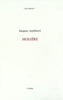 Molière - JacquesAudiberti