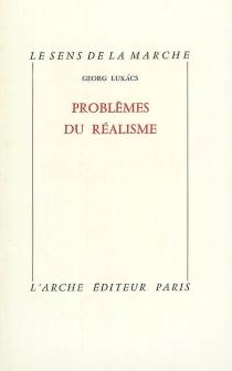 Problèmes du réalisme - GyörgyLukács