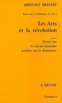 Ecrits sur la littérature et l'art - BertoltBrecht