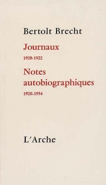 Journaux, 1920-1922| Notes autobiographiques, 1920-1954 - BertoltBrecht