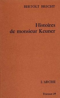 Histoires de monsieur Keuner - BertoltBrecht