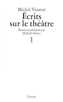 Ecrits sur le théâtre - MichelVinaver
