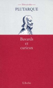 Bavards et curieux - Plutarque