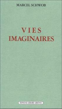 Vies imaginaires - MarcelSchwob