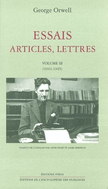 Essais, articles, lettres - George Orwell