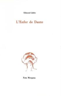 L'Enfer de Dante - EdmondJabès