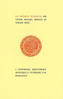 Le double Rimbaud - VictorSegalen