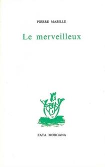 Le merveilleux - PierreMabille