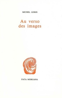 Au verso des images - MichelLeiris