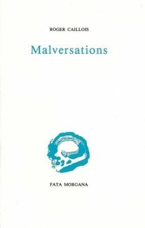 Malversations - RogerCaillois