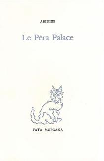 Le Péra Palace - AbidinDino