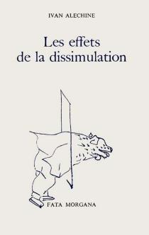 Les effets de la dissimulation - IvanAlechine