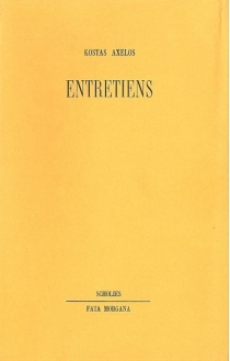 Entretiens - KostasAxelos