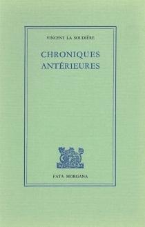 Chroniques antérieures - VincentLa Soudière